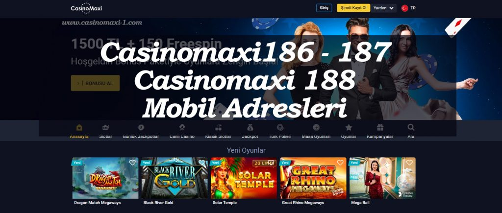 Casinomaxi186 - 187 ve Casinomaxi 188 Mobil Adresleri
